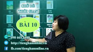 bai-10-chu-de-thoi-gian-tieng-han