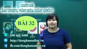 bai-32-chu-de-am-thuc-van-hoa-han-quoc