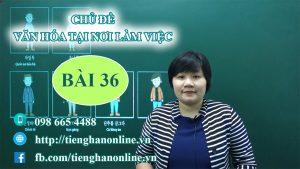 bai-36-van-hoa-tai-noi-lam-viec